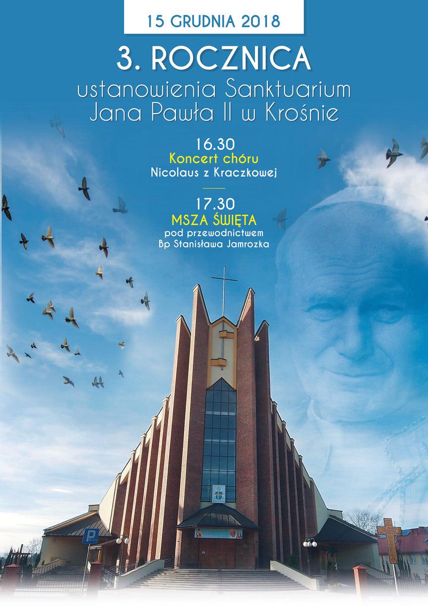 3. rocznica ustanowienia Sanktuarium Jana Pawła II w Krośnie