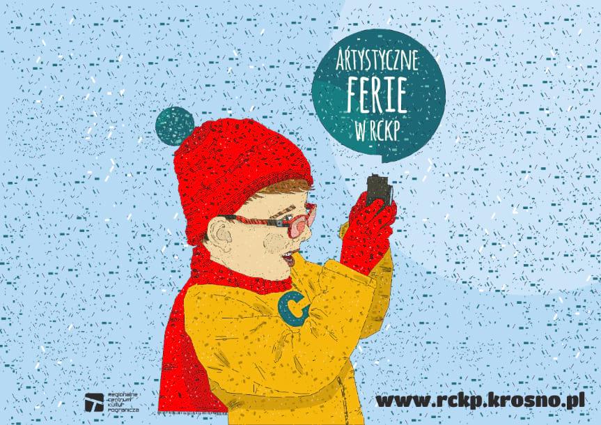 Artystyczne Ferie Zimowe  w RCKP