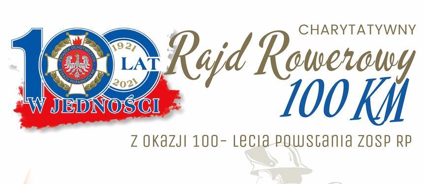 Charytatywny Rajd Rowerowy z okazji 100-lecia Powstania ZOSP RPP