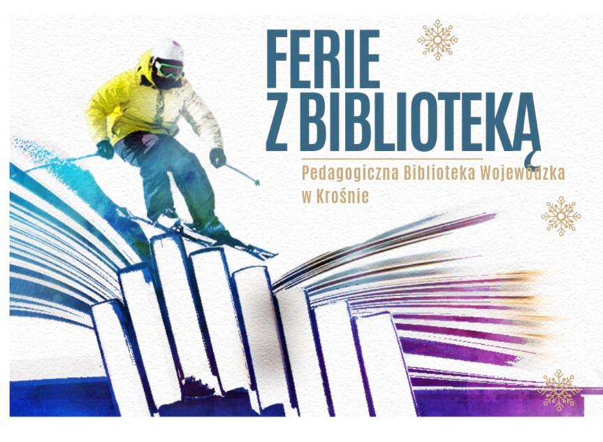 Ferie z biblioteką pedagogiczną w Krośnie