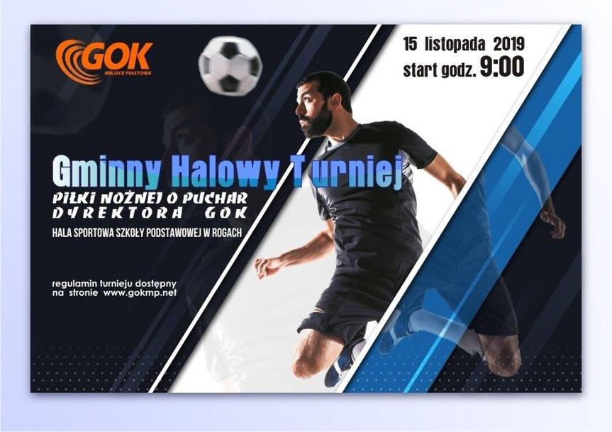 Gminny Halowy Turniej piłki nożnej o Puchar dyrektora GOK Miejsce Piastowe