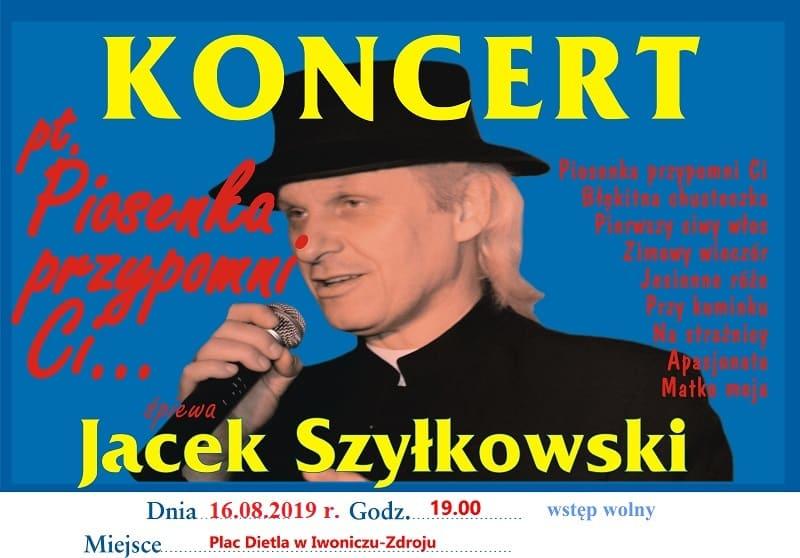 """Koncert Jacka Szyłkowskiego """"Piosenka przypomni Ci"""""""