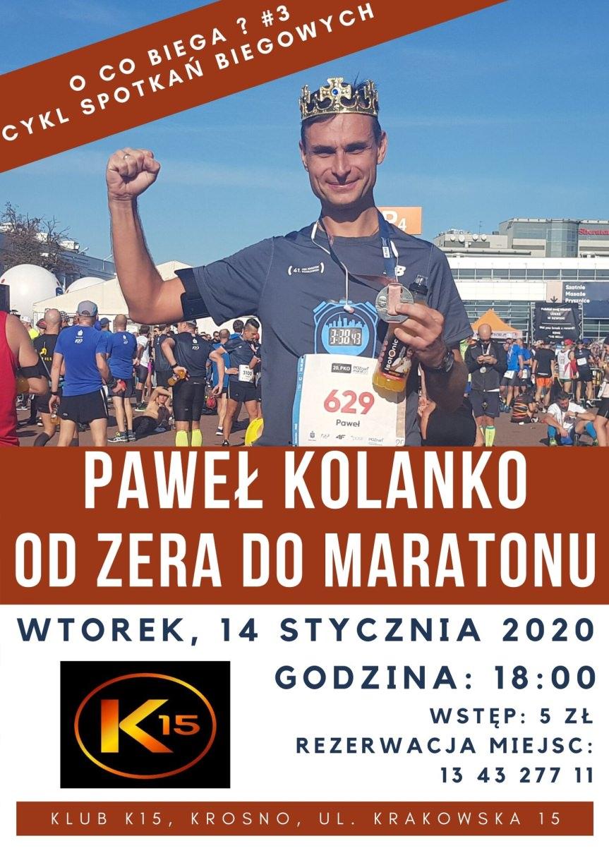 O co biega ? #3 Paweł Kolanko - od zera do maratonu