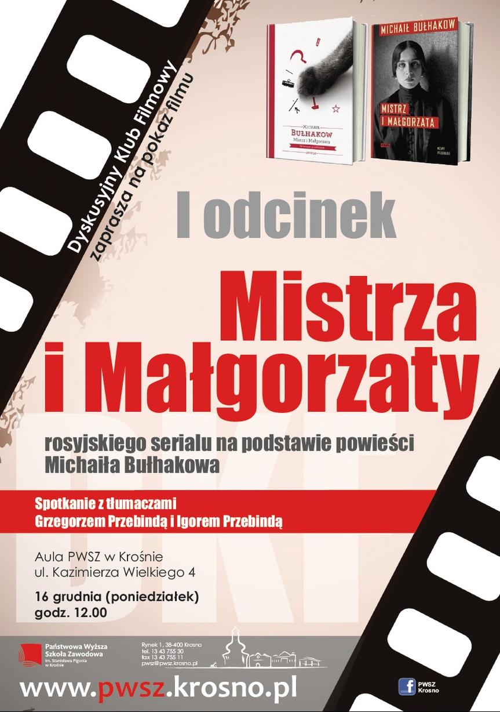 """Pokaz I odcinka serialu """"Mistrz i Małgorzata"""""""