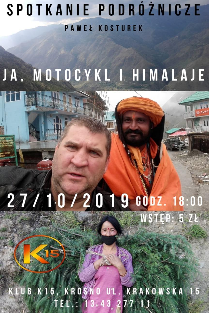 Spotkanie podróżnicze - Ja, motocykl i Himalaje