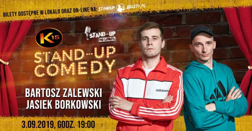 Stand Up w Klubie K15 Bartosz Zalewski, Jasiek Borkowski