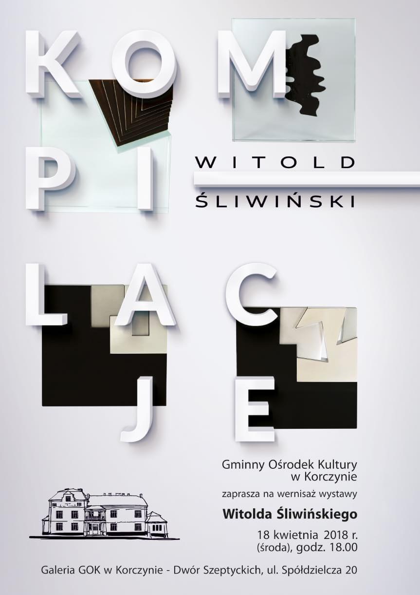 Wernisaż wystawy Kompilacje Witolda Śliwińskiego