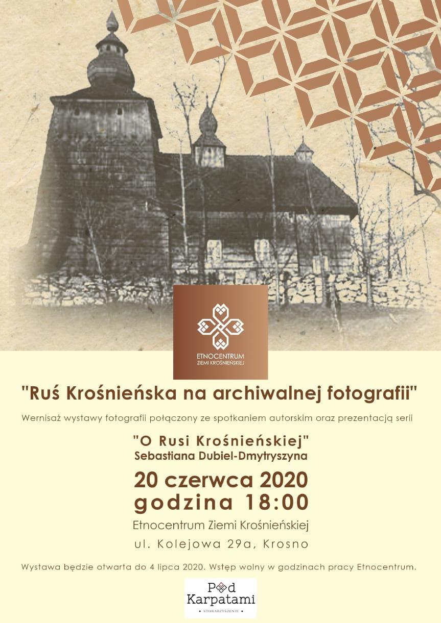"""Wernisaż wystawy """"Ruś Krośnieńska na archiwalnej fotografii"""""""
