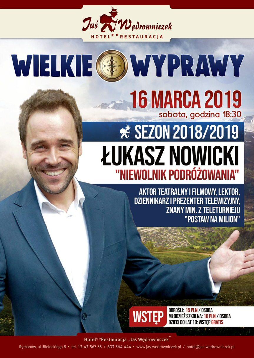 Wielkie wyprawy - Łukasz Nowicki w Jasiu Wędrowniczku