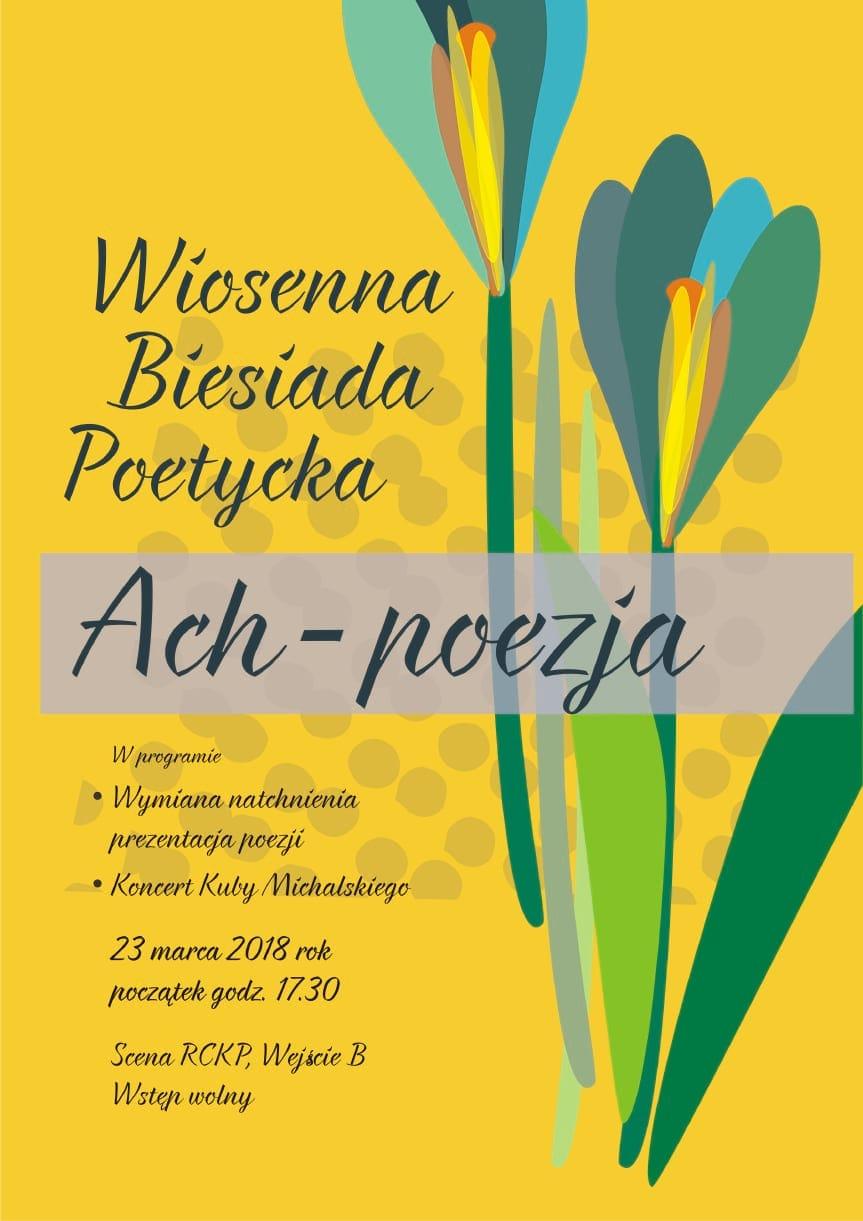 Wiosenna Biesiada Poetycka Ach - poezja