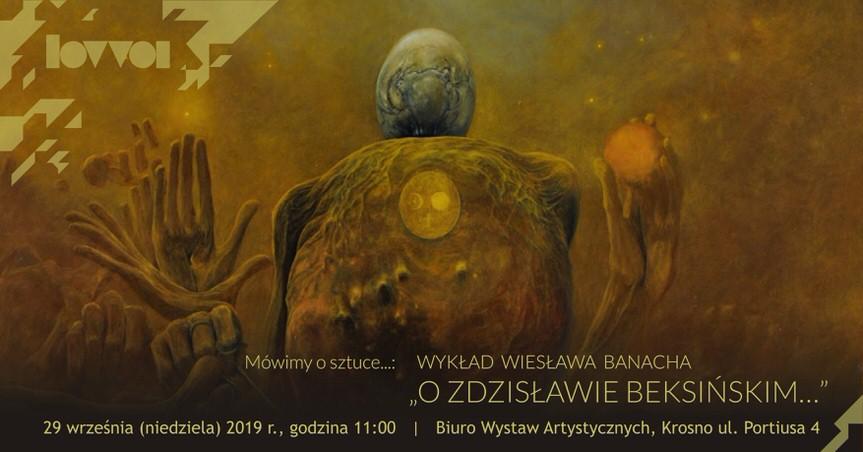 """Wykład """"O Zdzisławie Beksińskim"""""""