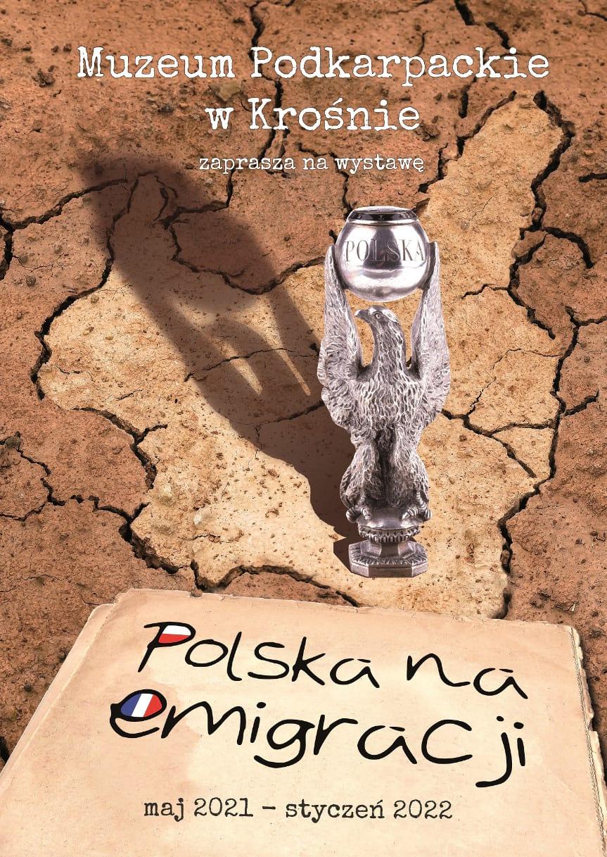 """Wystawa czasowa """"Polska na emigracji"""""""