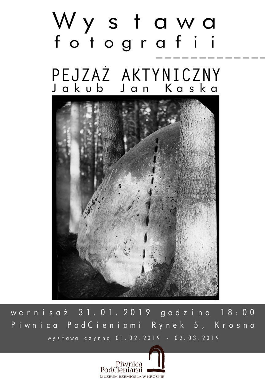 """Wystawa fotografii Jakuba Jana Kaski """"Pejzaż aktyniczny"""""""