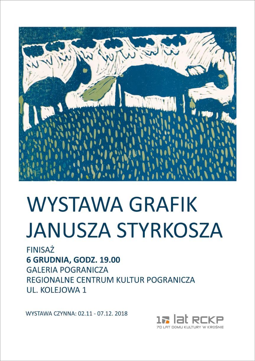 Wystawa Grafik Janusza Stykosza
