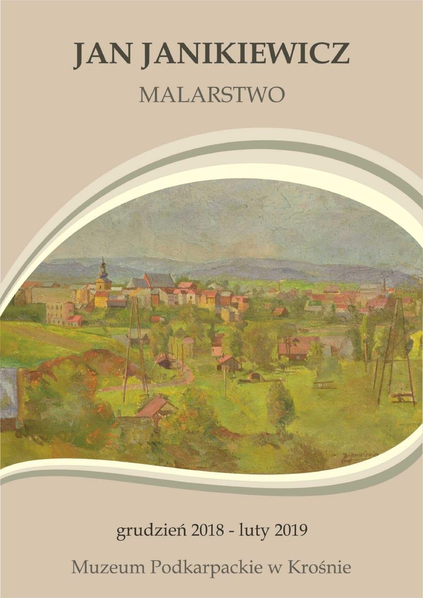 Wystawa - Jan Janikiewicz i jego twórczość