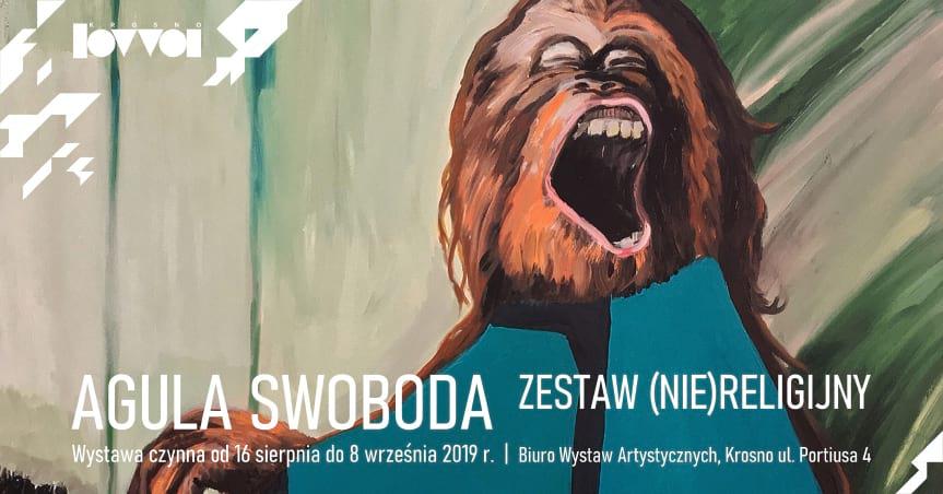 Wystawa malarstwa Agula Swoboda - Zestaw (nie)religijny