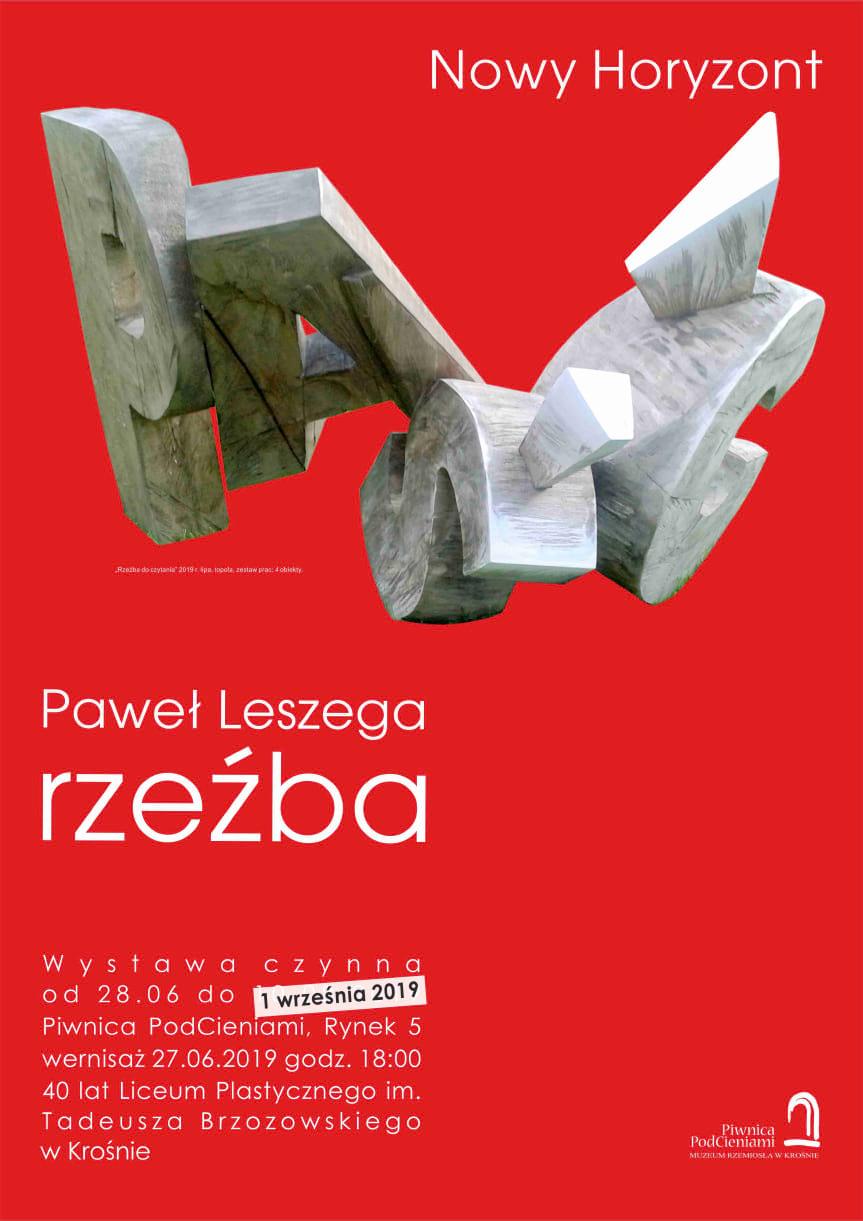 """Wystawa Pawła Leszegi """"Nowy Horyzont"""""""