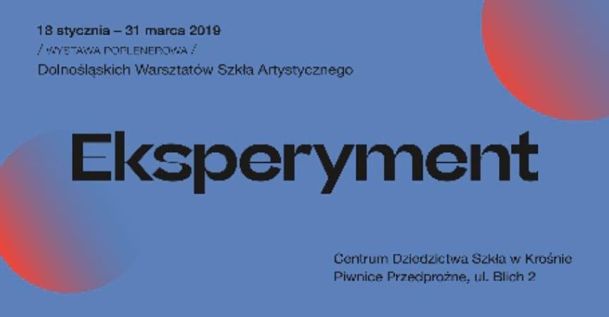 Wystawa poplenerowa Dolnośląskich Warsztatów Szkła Artystycznego Eksperyment