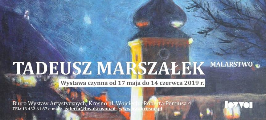 Wystawa Tadeusza Marszałka - Malarstwo