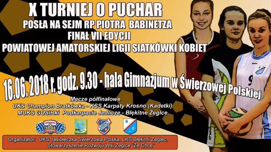 X Turniej o Puchar Posła na Sejm RP Piotra Babinetza