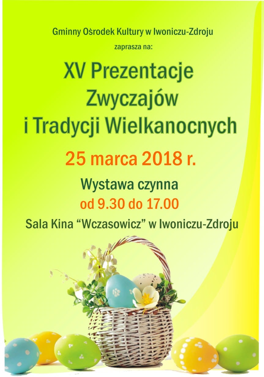 XV Prezentacje Obrzędów i Zwyczajów Wielkanocnych