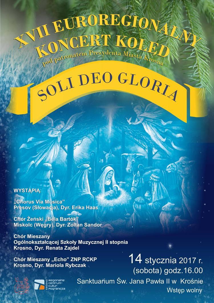 """XVII Euroregionalny Koncert Kolęd """"Soli Deo Gloria"""""""