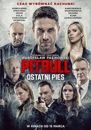 Plakat filmu Pitbull. Ostatni pies